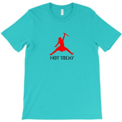 Not Today Air Arya T-shirt Designed By Arum
