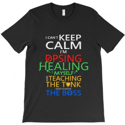 World Of Warcraft I Can't Keep Calm I'm Dpsing T-shirt Designed By Balqis Tees