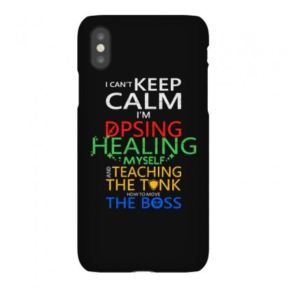 World Of Warcraft I Can't Keep Calm I'm Dpsing Iphonex Case Designed By Balqis Tees