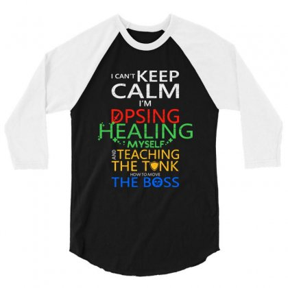 World Of Warcraft I Can't Keep Calm I'm Dpsing 3/4 Sleeve Shirt Designed By Balqis Tees