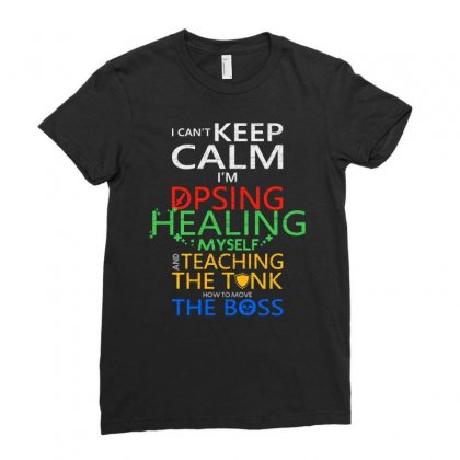 World Of Warcraft I Can't Keep Calm I'm Dpsing Ladies Fitted T-shirt Designed By Balqis Tees