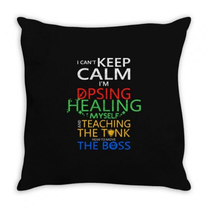 World Of Warcraft I Can't Keep Calm I'm Dpsing Throw Pillow Designed By Balqis Tees