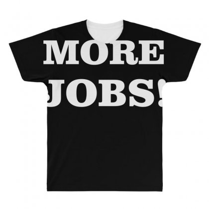 More Jobs All Over Men's T-shirt Designed By Anrora
