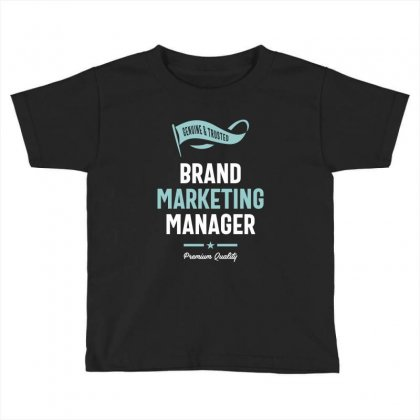 Brand Marketing Manager Toddler T-shirt Designed By Cidolopez