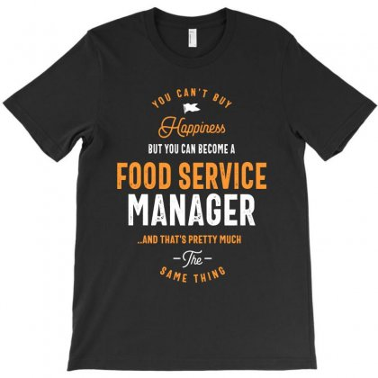 Food Service Manager T-shirt Designed By Cidolopez