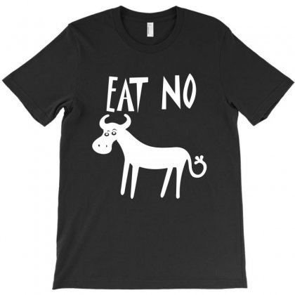 Eat No Cow T-shirt Designed By Leodrolic