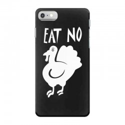 eat no Chiken iPhone 7 Case | Artistshot