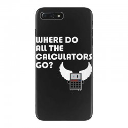 where do all the calculators go iPhone 7 Plus Case | Artistshot