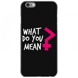 what do you mean iPhone 6/6s Case | Artistshot