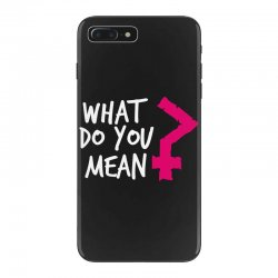 what do you mean iPhone 7 Plus Case | Artistshot