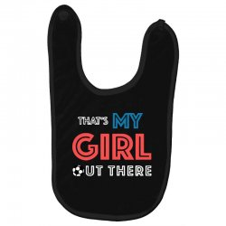 my girl out there Baby Bibs | Artistshot