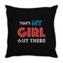 my girl out there Throw Pillow | Artistshot