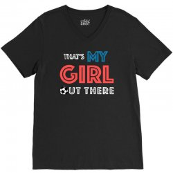 my girl out there V-Neck Tee | Artistshot