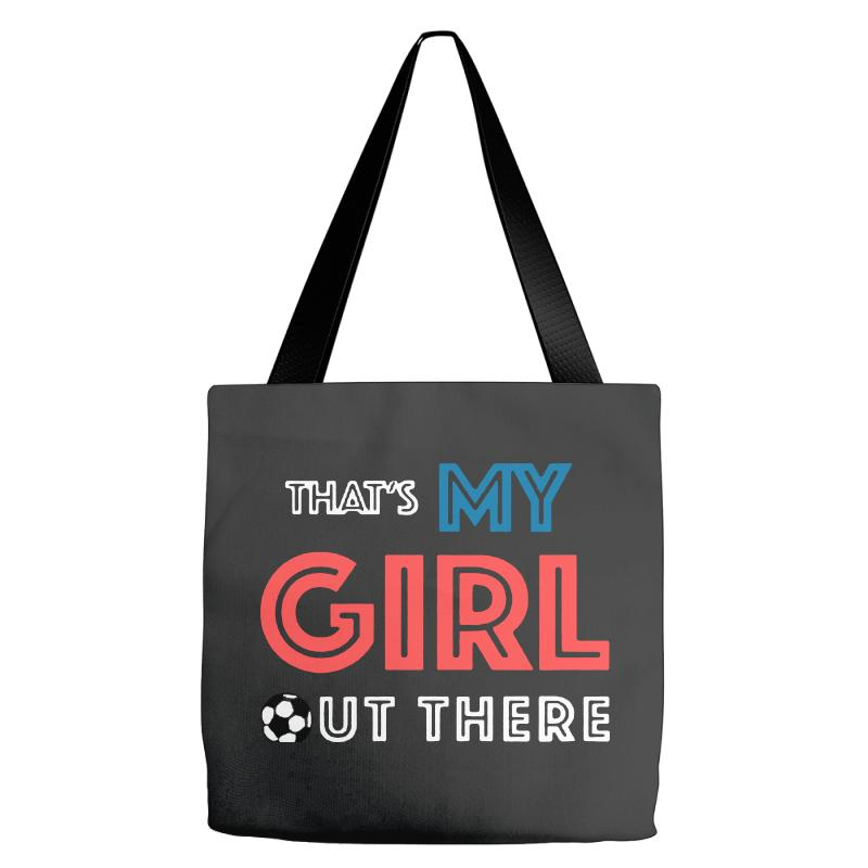 My Girl Out There Tote Bags | Artistshot