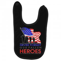 never forget our fallen heroes memorial day Baby Bibs | Artistshot
