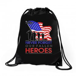 never forget our fallen heroes memorial day Drawstring Bags | Artistshot
