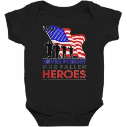 never forget our fallen heroes memorial day Baby Bodysuit | Artistshot