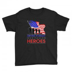 never forget our fallen heroes memorial day Youth Tee | Artistshot