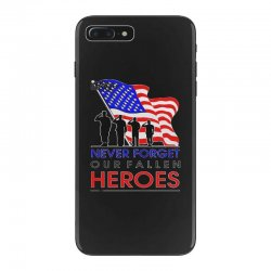 never forget our fallen heroes memorial day iPhone 7 Plus Case | Artistshot