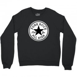 punk rock all star Crewneck Sweatshirt | Artistshot