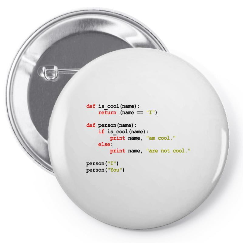 Python Code   I Am Cool Pin-back Button | Artistshot