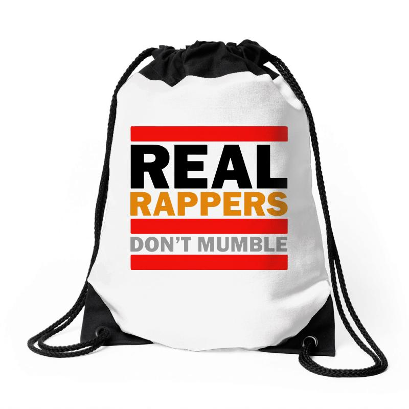 Real Rappers Don't Mumble Drawstring Bags | Artistshot