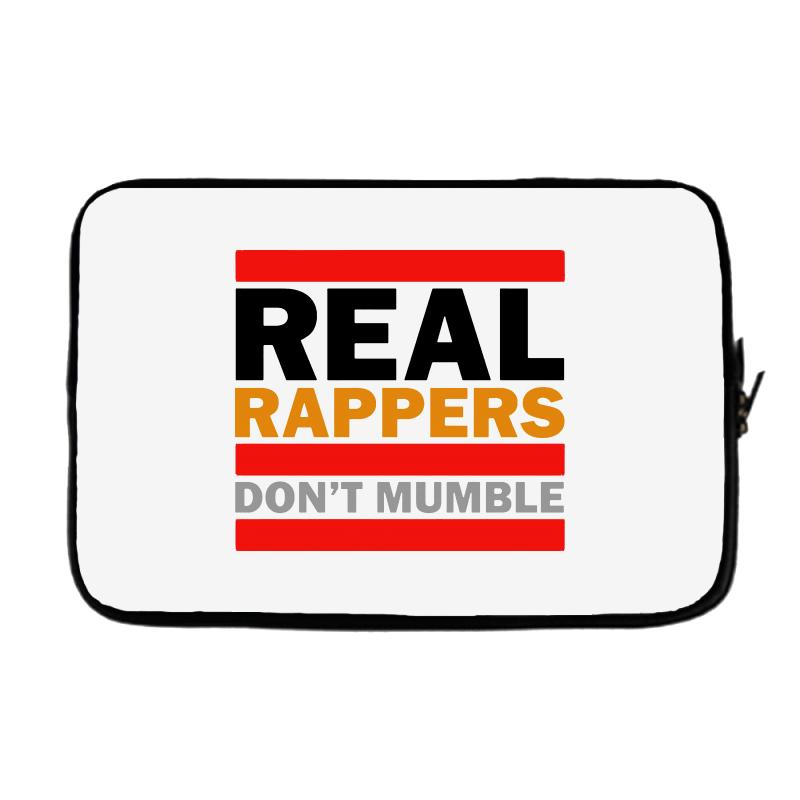 Real Rappers Don't Mumble Laptop Sleeve | Artistshot