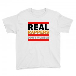 real rappers don't mumble Youth Tee | Artistshot