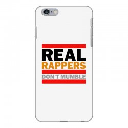 real rappers don't mumble iPhone 6 Plus/6s Plus Case | Artistshot