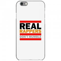 real rappers don't mumble iPhone 6/6s Case | Artistshot