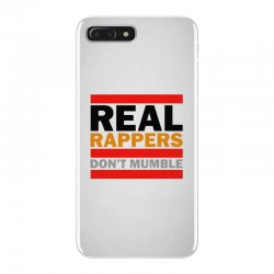 real rappers don't mumble iPhone 7 Plus Case | Artistshot