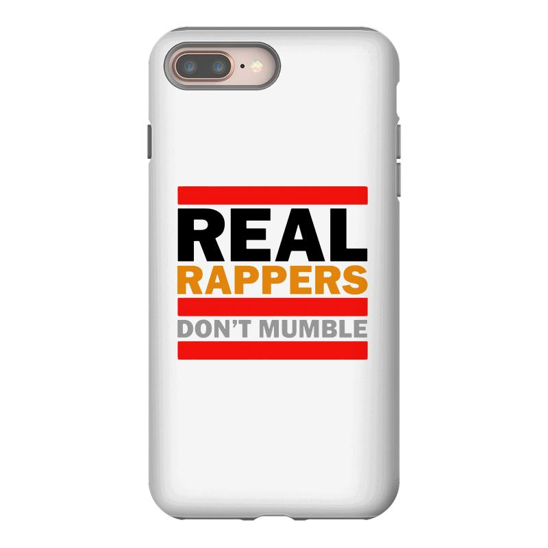 Real Rappers Don't Mumble Iphone 8 Plus Case | Artistshot