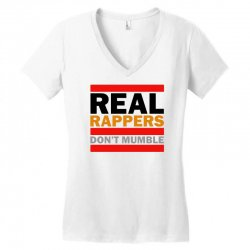 real rappers don't mumble Women's V-Neck T-Shirt | Artistshot