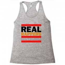 real rappers don't mumble Racerback Tank | Artistshot