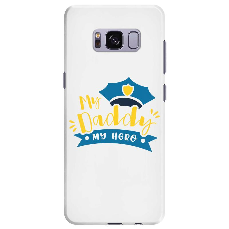 My Daddy My Hero Samsung Galaxy S8 Plus Case | Artistshot