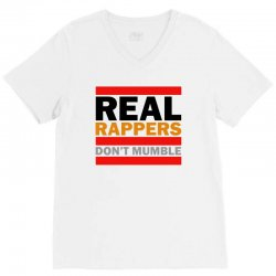 real rappers don't mumble V-Neck Tee | Artistshot