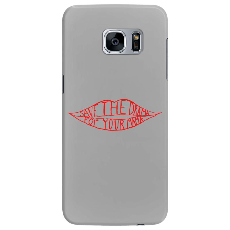 Save The Drama For Your Mama Samsung Galaxy S7 Edge Case   Artistshot