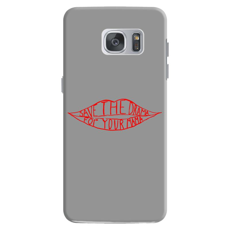 Save The Drama For Your Mama Samsung Galaxy S7 Case | Artistshot