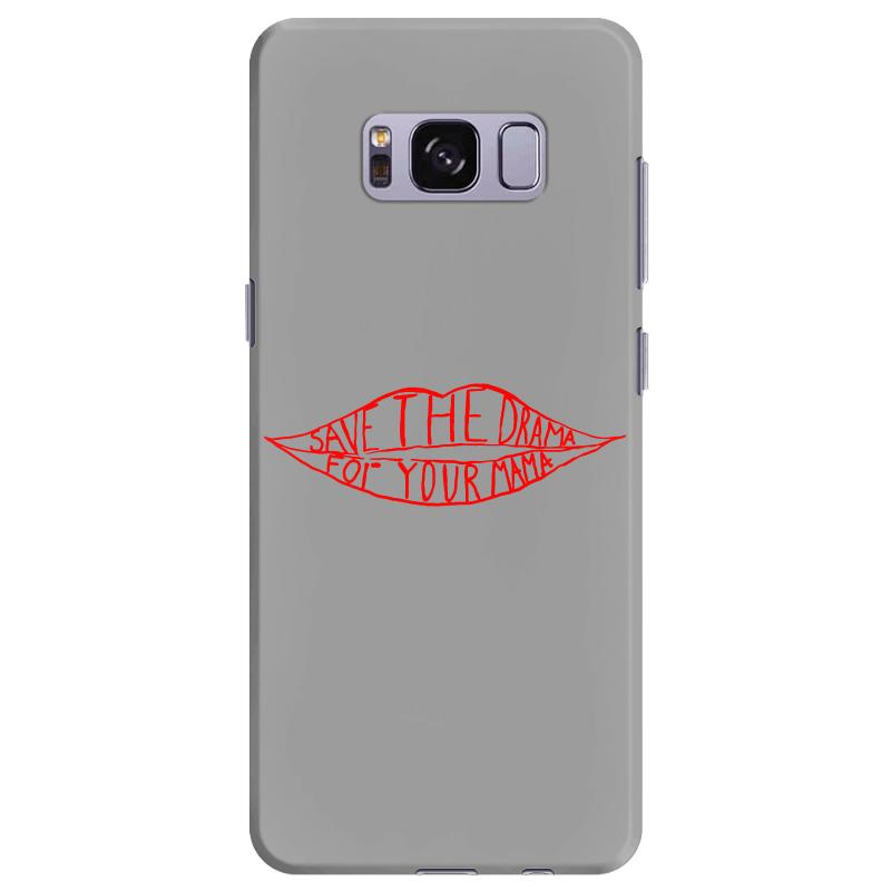 Save The Drama For Your Mama Samsung Galaxy S8 Plus Case   Artistshot