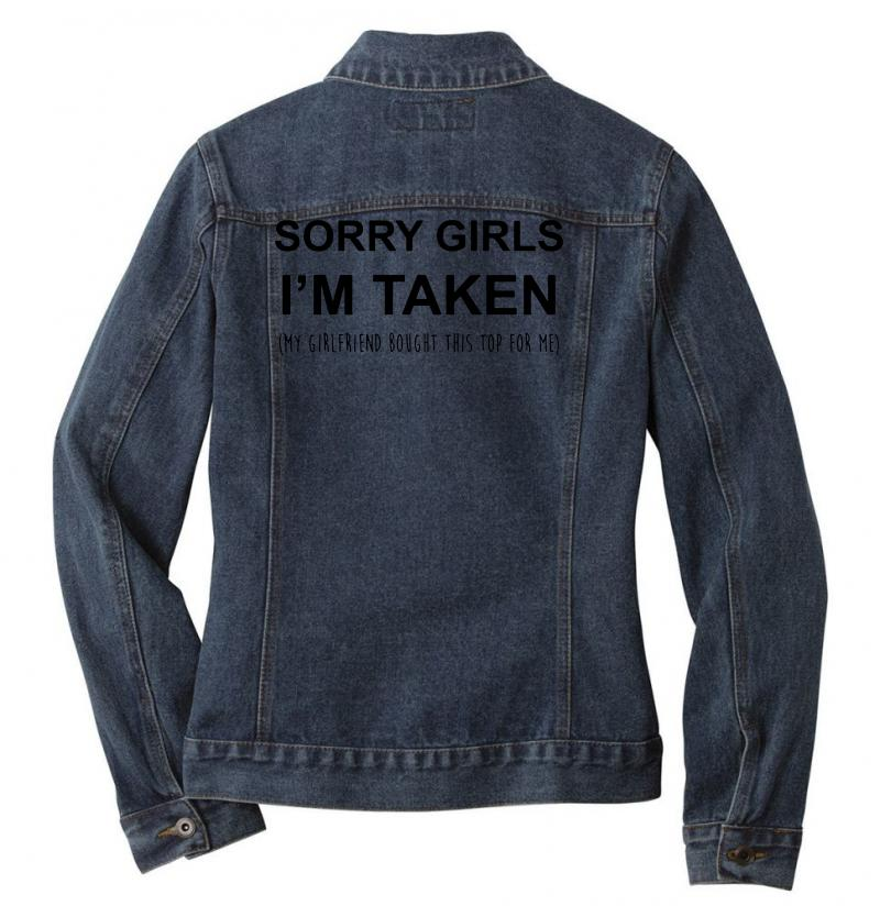 Sorry Girls I'm Taken My Girlfriend Ladies Denim Jacket | Artistshot