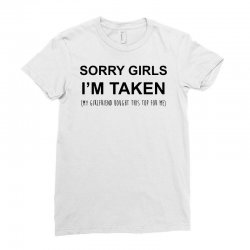 sorry girls i'm taken my girlfriend Ladies Fitted T-Shirt | Artistshot