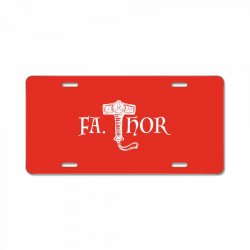 fa thor like dad just way License Plate | Artistshot