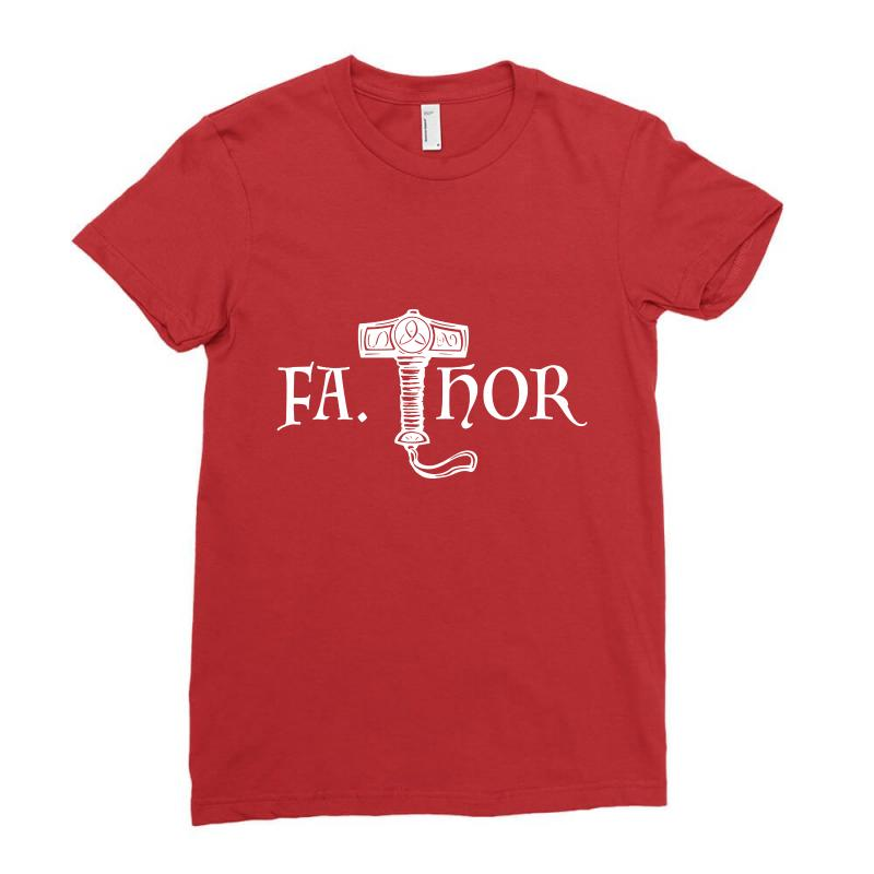 Fa Thor Like Dad Just Way Ladies Fitted T-shirt | Artistshot