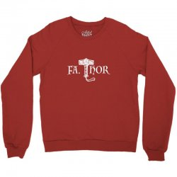 fa thor like dad just way Crewneck Sweatshirt | Artistshot