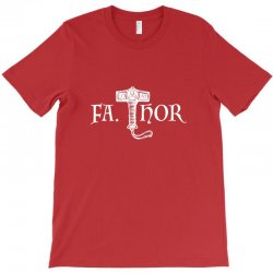 fa thor like dad just way T-Shirt | Artistshot