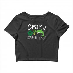 crazy dolphin lady t shirt Crop Top | Artistshot