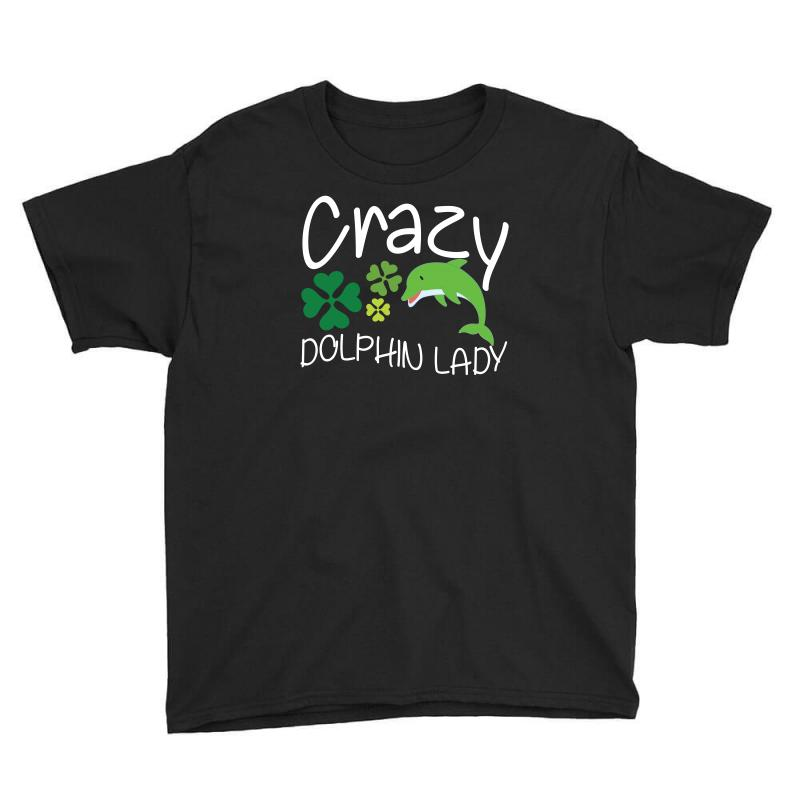 Crazy Dolphin Lady T Shirt Youth Tee | Artistshot