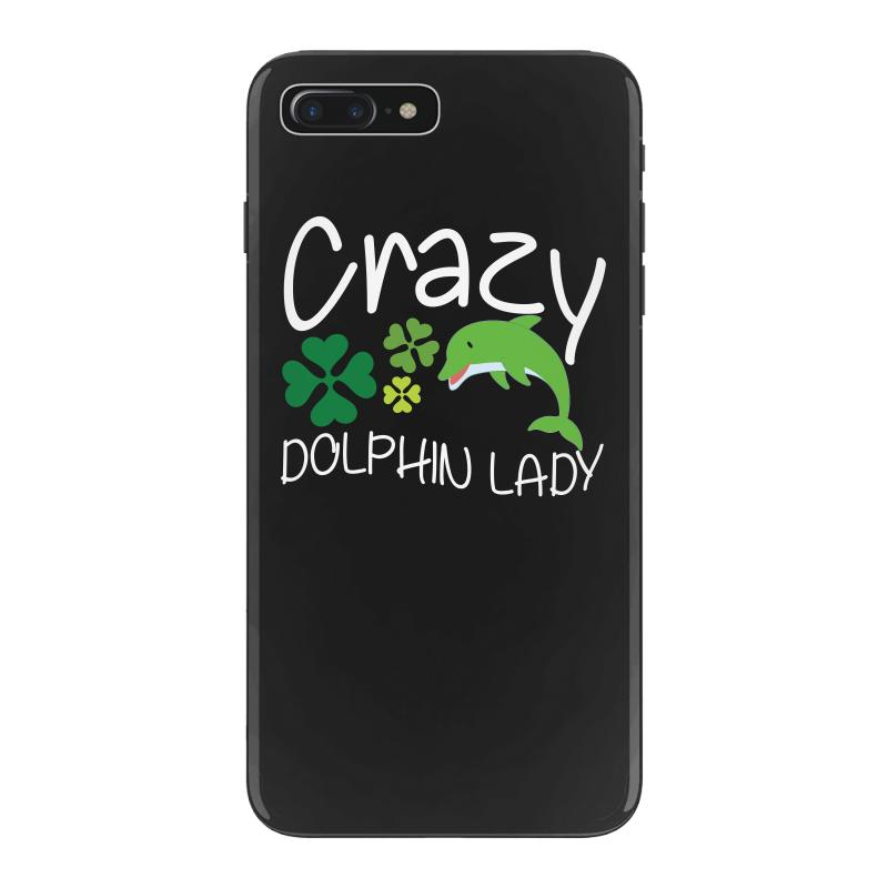 Crazy Dolphin Lady T Shirt Iphone 7 Plus Case | Artistshot