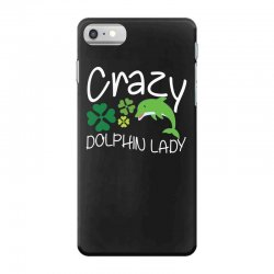 crazy dolphin lady t shirt iPhone 7 Case | Artistshot