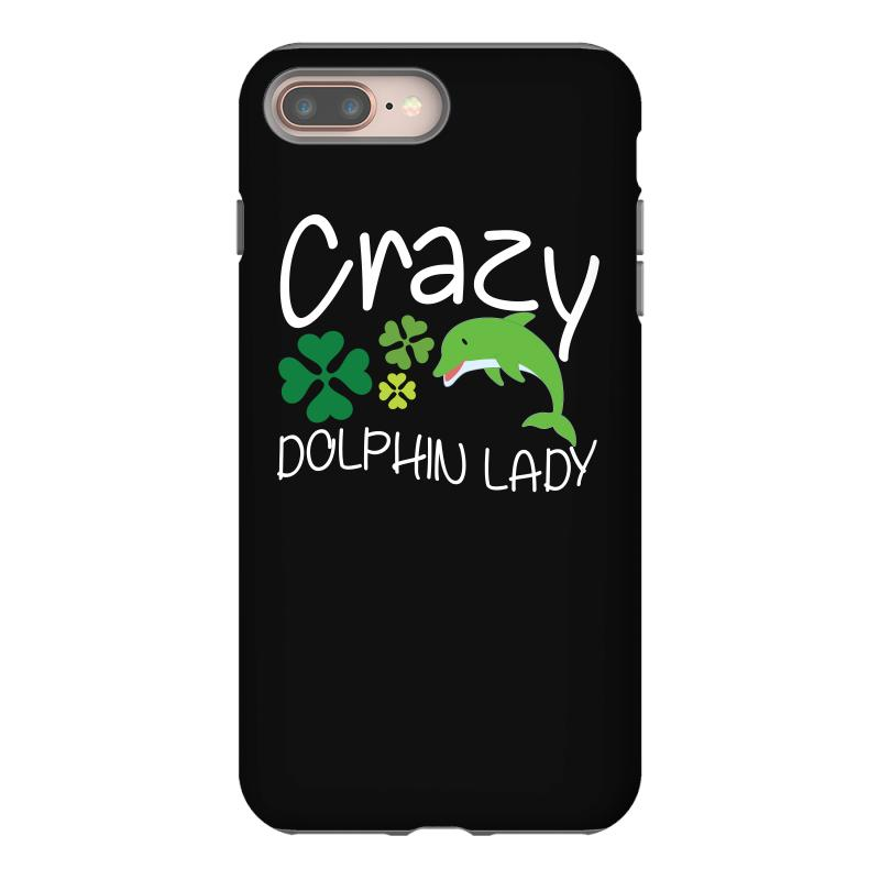 Crazy Dolphin Lady T Shirt Iphone 8 Plus Case | Artistshot